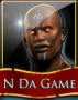 N_Da_Game
