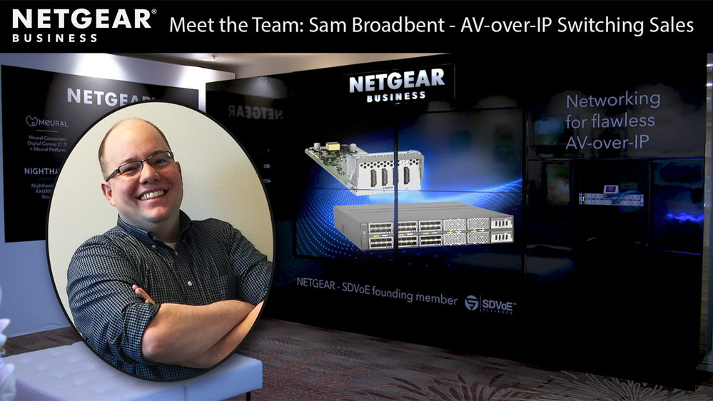 Meet-Sam-Broadbent-AVoIPSwitches.png