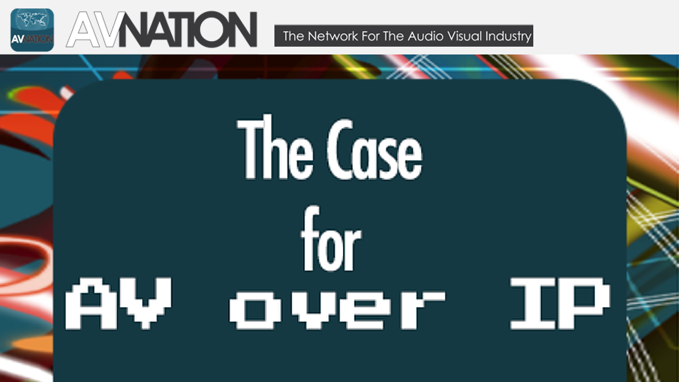 TheCaseForAVoIP-AVNation-Audio-Whitepaper.png