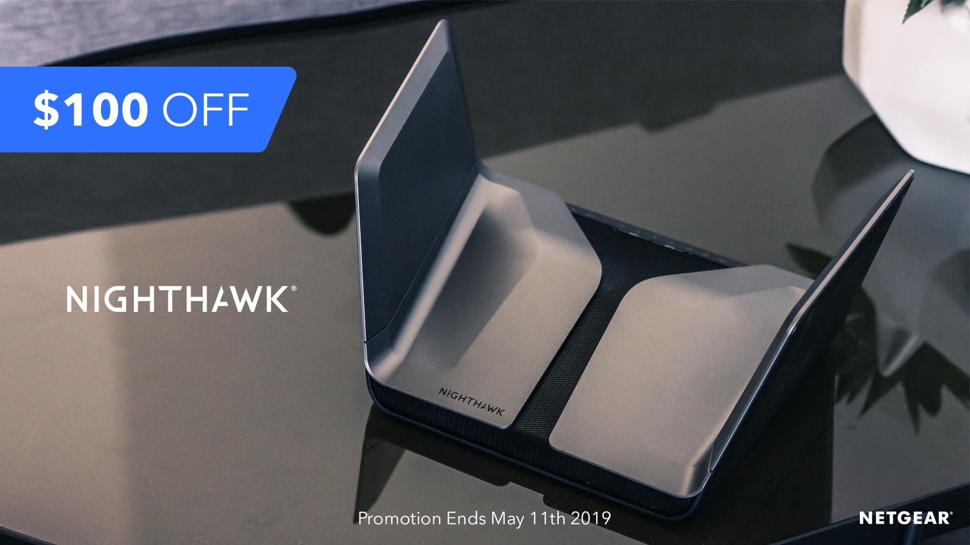 Take $100 Off Nighthawk AX12 & AX8 and Upgrade to     - NETGEAR